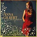 Anna Gilbert Your Love My Medicine