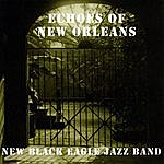 New Black Eagle Jazz Band Echoes Of New Orleans
