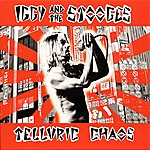 Iggy and The Stooges Telluric Chaos