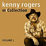 Kenny Rogers Mi Collection - Volume 1 (Digitally Remastered)