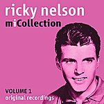 Rick Nelson Mi Collection - Volume 1
