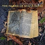 Infinite Number Of Sounds The Island Of Misfit Noise