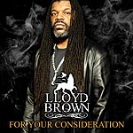 Lloyd Brown For Your Consideration