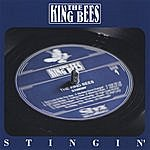 The King Bees Stingin'