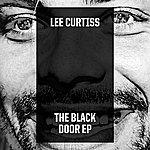 Lee Curtiss The Black Door EP