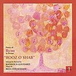 Reza Derakshani Rooz O Shab, Poetry Of Rumi