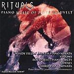 Peter Blauvelt Rituals: Piano Music Of Peter Blauvelt