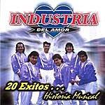 Industria Del Amor 20 Exitos ... Historia Musical
