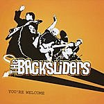 The Backsliders You're Welcome