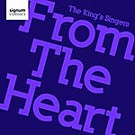 The King's Singers From The Heart