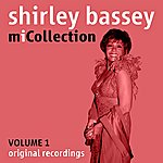 Shirley Bassey Mi Collection - Volume 1
