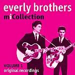 The Everly Brothers Mi Collection - Volume 1