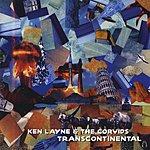 Ken Layne & The Corvids Transcontinental