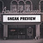 Acoustic Endeavors Sneak Preview