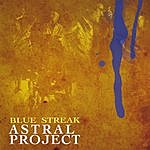 Astral Project Blue Streak