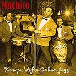 Machito Kenya: Afro-Cuban Jazz