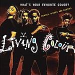 Living Colour What's Your Favorite Color? (Remixes, B-Sides & Rarities)