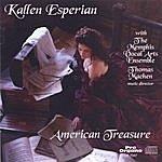 Kallen Esperian American Treasure