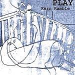 Kern Ramble Play