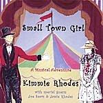 Kimmie Rhodes Small Town Girl