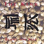 The Kind Plant The Seed