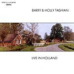 Barry & Holly Tashian Live In Holland