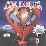 Ace Deuce 1 Luv