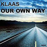 Klaas Our Own Way (4-Track Maxi-Single)