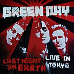 Green Day Last Night On Earth (Live In Tokyo)(Japanese EP)