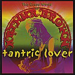 The Crazy World Of Arthur Brown Tantric Lover