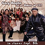 Gary Anglin Gary Anglin And The Voices Of CCC