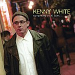 Kenny White Symphony In 16 Bars