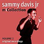Sammy Davis, Jr. Mi Collection - Volume 2 (Digitally Remastered)