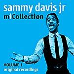 Sammy Davis, Jr. Mi Collection - Volume 1 (Digitally Remastered)