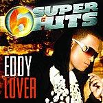 Eddy Lover 6 Super Hits
