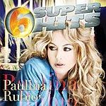 Paulina Rubio 6 Super Hits
