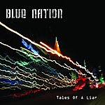 Blue Nation Tale Of A Liar