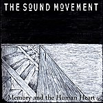 The Sound Movement Memory And The Human Heart
