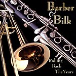 Chris Barber Barber & Bilk - Rolling Back The Years