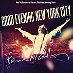 Paul McCartney Good Evening New York City  (Live At Citifield, NYC)