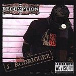 J. Rodriguez Redemption (Parental Advisory)