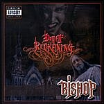 Bishop Day Of Reckoning (Parental Advisory)
