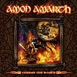 Amon Amarth Versus The World (Bonus Edition)