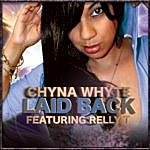 Chyna Whyte Laid Back (Single)