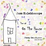 Jimmy Bennington Jazz Kaleidoscope