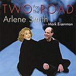 Arlene Smith Two For The Road