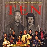 Anthony Brown's Asian American Orchestra Ten