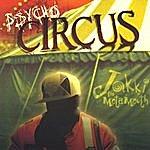 Jakki Da Mota Mouth Psycho Circus
