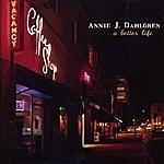 Annie J. Dahlgren A Better Life