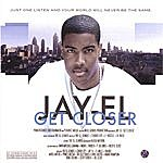 Jay-El Get Closer